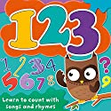 123: Learn to Count with Songs and Rhymes Audiobook by  Audible Studios Narrated by Mark Meadows, Deryn Edwards