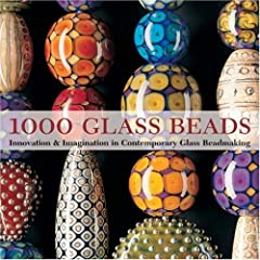 【クリックで詳細表示】1000 Glass Beads: Innovation & Imagination in Contemporary Glass Beadmaking [ペーパーバック]