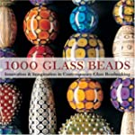1000 Glass Beads: Innovation &amp; Imagin...