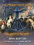 On Both Sides (The Prometheus Saga)