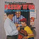 Passin' It On - America's Baseball Heritage In Song