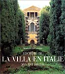 Histoire de la villa en Italie, XVe-X...