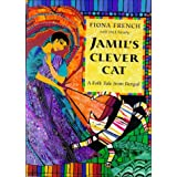 Jamil's Clever Cat: A Folk Tale from Bengal