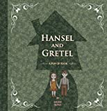 Hansel and Gretel: A Pop-Up Book (Fairytale Pop-ups)