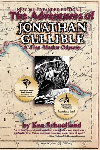 Buy The Adventures of Jonathan Gullible A Free Market Odyssey097499863X Filter