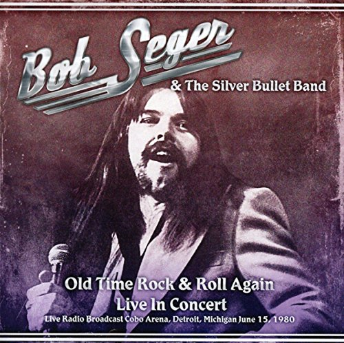 Old Time Rock & Roll Again - Live in Concert