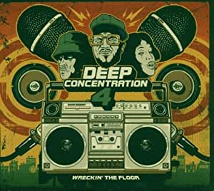 Deep Concentration 4: Wreckin the Floor by Deep Concentration (2003
