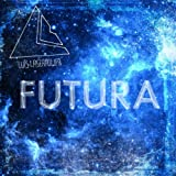 Futura (Amazon Special)