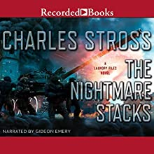 The Nightmare Stacks: Laundry Files, Book 7 Audiobook by Charles Stross Narrated by Gideon Emery