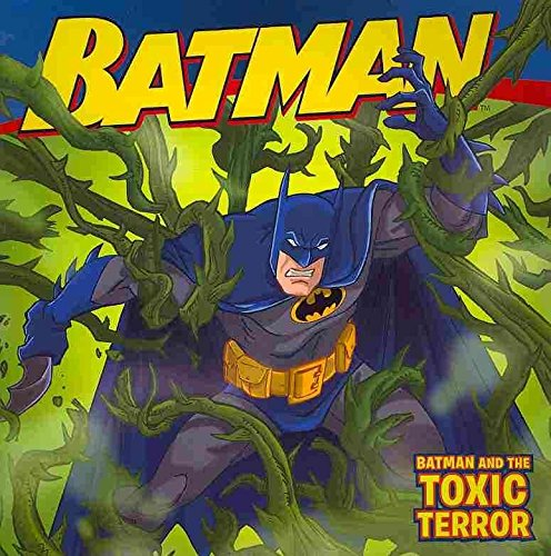 [(Batman and the Toxic Terror)] [By (author) Jodi Huelin ] published on (March, 2011)