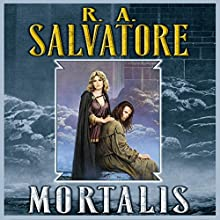 Mortalis: A Novel of the DemonWars Audiobook by R. A. Salvatore Narrated by Tim Gerard Reynolds