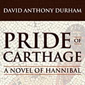 Pride of Carthage | [David Anthony Durham]
