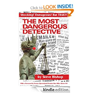 The Most Dangerous Detective: The Outrageous Glen Patrick Hallahan [Kindle Edition]
