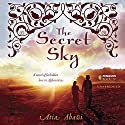 The Secret Sky Audiobook by Atia Abawi Narrated by Ariana Delawari, Assaf Cohen