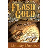 Flash Gold (a steampunk novella set in the Yukon) (The Flash Gold Chronicles) ~ Lindsay Buroker