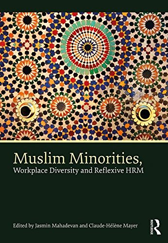 Muslim Minorities, Workplace Diversity and Reflexive HRM