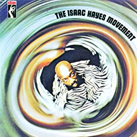 The Isaac Hayes Movement (Remastered)