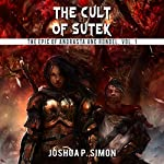 The Cult of Sutek: The Epic of Andrasta and Rondel, Vol. 1 | Joshua P. Simon