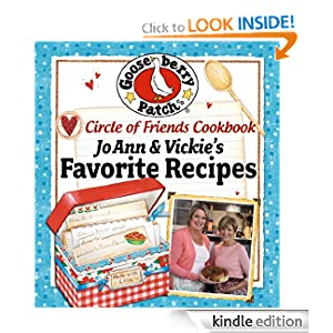 Circle of Friends Cookbook 25 of JoAnn & Vickie's Favorite Recipes