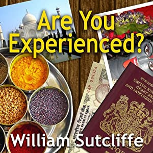 Are You Experienced? | [William Sutcliffe]