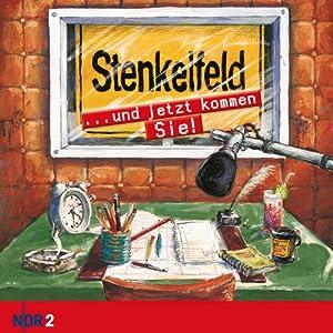 NDR 2: Stenkelfeld. ...und jetzt kommen Sie!