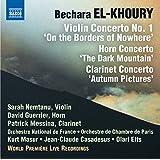El-Khoury: Concertos [Sara Nemtanu, David Guerrier, Patrick Messina] [Naxos: 8.572773]