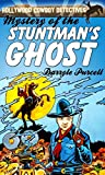 img - for Mystery of the Stuntman's Ghost (Hollywood Cowboy Detectives) book / textbook / text book