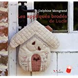Les appliqus brods de Luciepar Delphine Mongrand