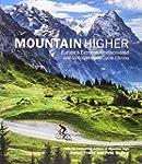 Mountain Higher: Europe's Extreme, Un...