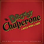 The Drowsy Chaperone: A Musical With...