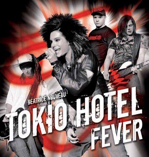 Tokio Hotel Fever (Tokio Hotel Book compare prices)