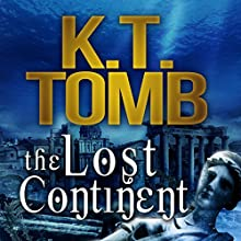 The Lost Continent: A Cash Cassidy Adventure, Book 2 Audiobook by K.T. Tomb Narrated by Kathy Vogel
