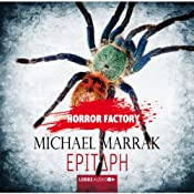 Epitaph (Horror Factory 13) | Michael Marrak