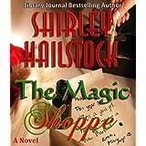 The Magic Shoppe ~ Shirley Hailstock