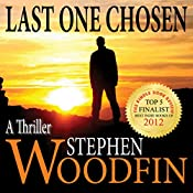 Last One Chosen: The Revelation Trilogy, Volume 1 | Stephen Woodfin