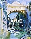 1000 aquarelles de g�nie