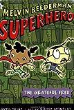 The Grateful Fred (Melvin Beederman, Superhero)