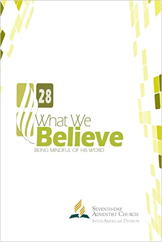 What We Believe written by Inter-American Division Publishing Association