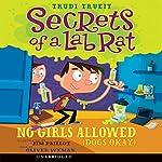Secrets of a Lab Rat #1: No Girls Allowed (Dogs Okay) | Trudi Trueit