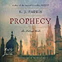 Prophecy Audiobook by S. J. Parris Narrated by John Lee