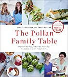 The Pollan Family Table: The Very Best Recipes and Kitchen Wisdom for Delicious Family Meals