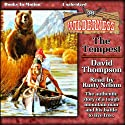 The Tempest: Wilderness Series, Book 36 Audiobook by David Thompson Narrated by Rusty Nelson