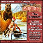The Tempest: Wilderness Series, Book 36 (       UNABRIDGED) by David Thompson Narrated by Rusty Nelson