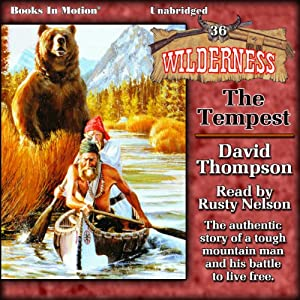 The Tempest: Wilderness Series, Book 36 | [David Thompson]