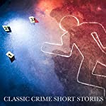 Classic Crime Short Stories | Edgar Allan Poe,G Chesterton,Arthur Conan Doyle