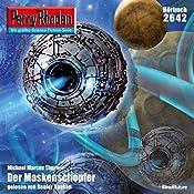 Der Maskenschöpfer (Perry Rhodan 2642)   Michael Marcus Thurner
