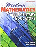img - for Modern Mathematics for Elementary Educators, 13th Edition by Ruric E. Wheeler, Ed R. Wheeler (2009) Paperback book / textbook / text book