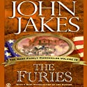 The Furies: The Kent Family Chronicles, 4 (       UNABRIDGED) by John Jakes Narrated by Marc Vietor
