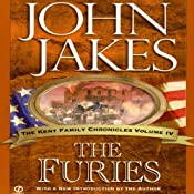 The Furies: The Kent Family Chronicles, 4 | John Jakes