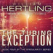 The Turing Exception: Singularity Volume 4 | William Hertling